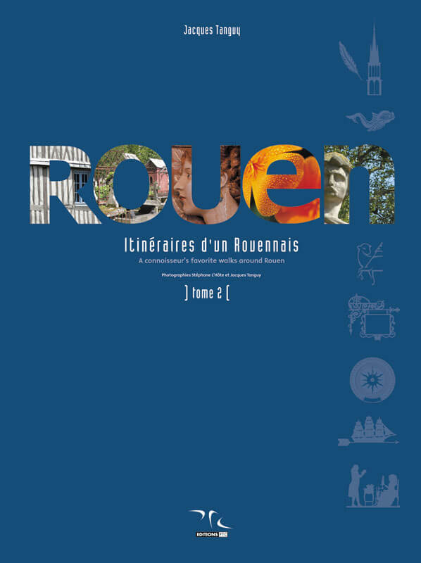 Rouen-Itineraires-Tome-2